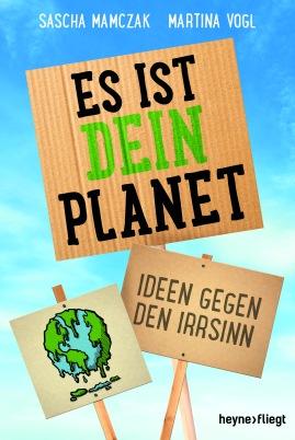 Es_ist_Dein_planet_Nachdruck_F12_03.indd