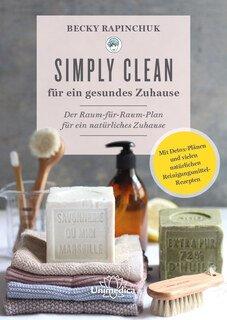 Simply-Clean-fuer-ein-gesundes-Zuhause-Becky-Rapinchuk.25396